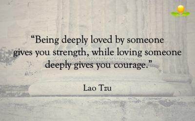 22. Lao Tzu – Kärlek ger en styrka och mod